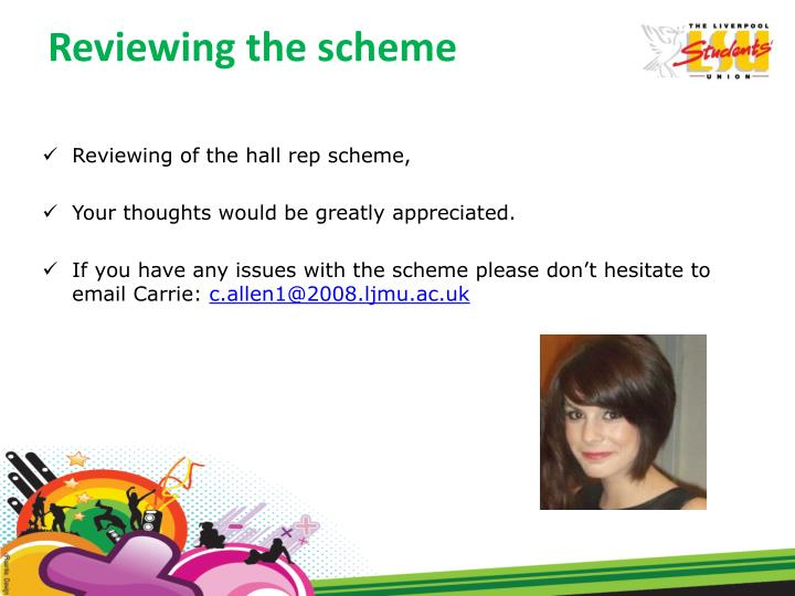Reviewing the scheme