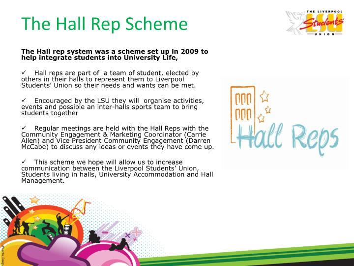 The Hall Rep Scheme