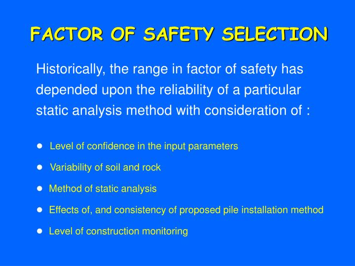 FACTOR OF SAFETY SELECTION