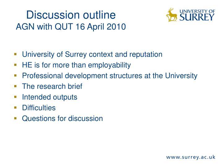 Discussion outline agn with qut 16 april 2010