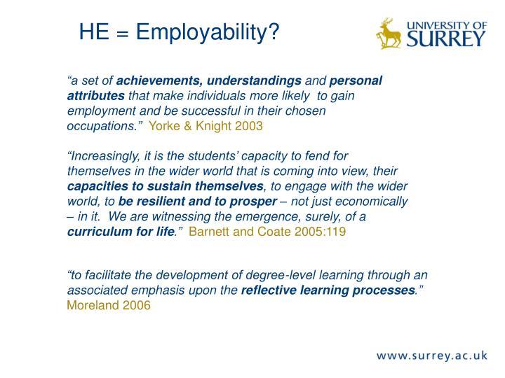 HE = Employability?