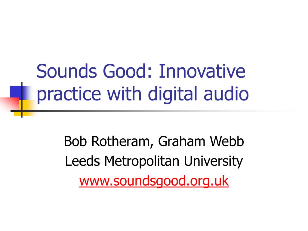 ppt sounds good innovative practice with digital audio powerpoint