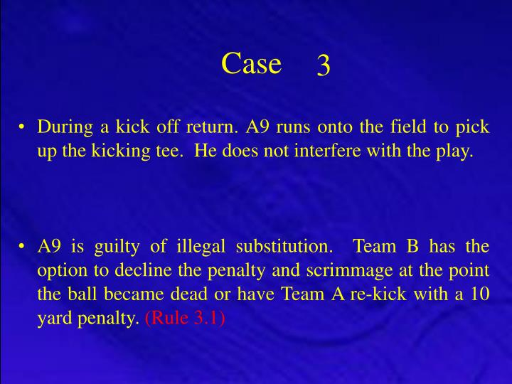 During a kick off return. A9 runs onto the field to pick up the kicking tee.  He does not interfere ...