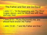 the father and son are co equal