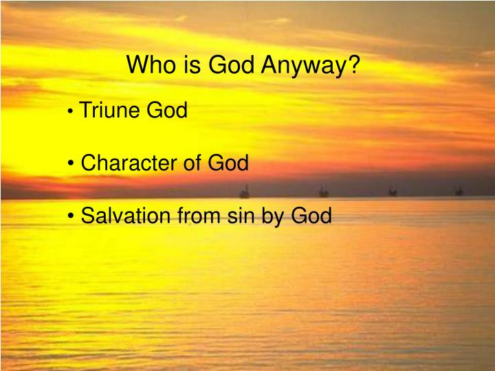 who is god anyway n.