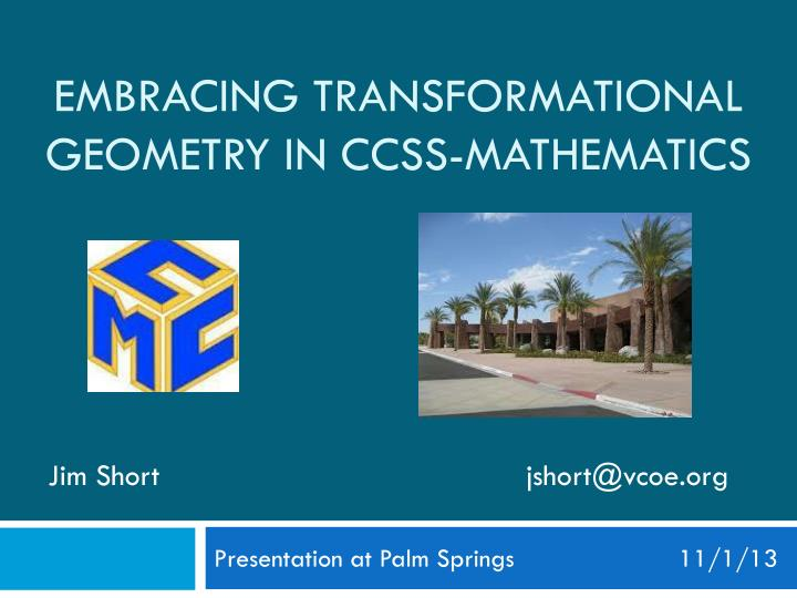 Embracing transformational geometry in ccss mathematics