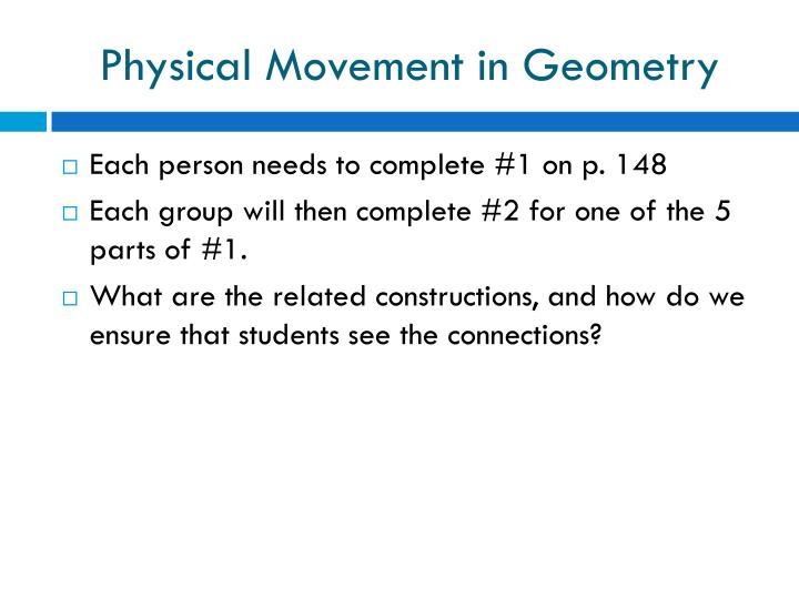 Physical Movement in Geometry