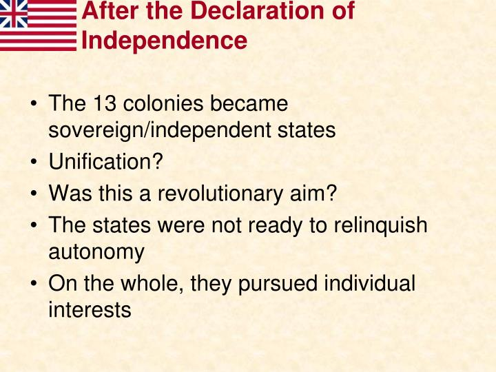 After the Declaration of Independence