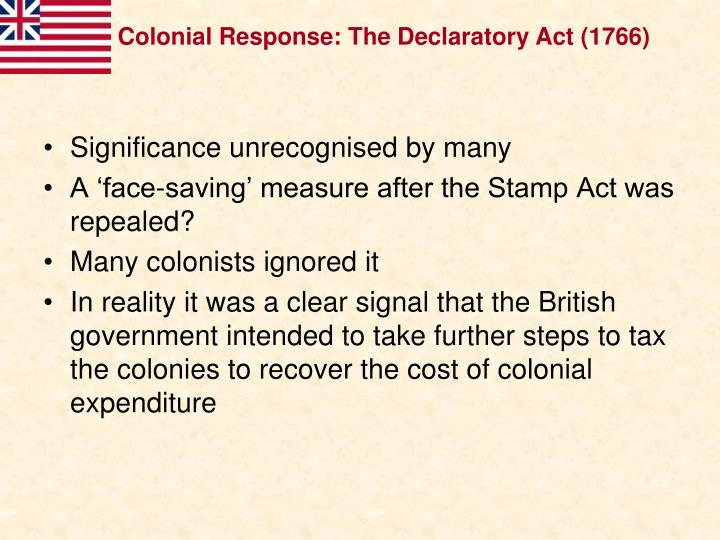 Colonial Response: The Declaratory Act (1766)