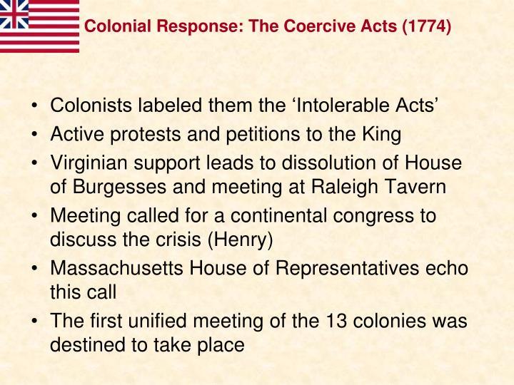 Colonial Response: The Coercive Acts (1774)