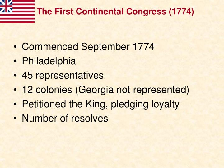 The First Continental Congress (1774)