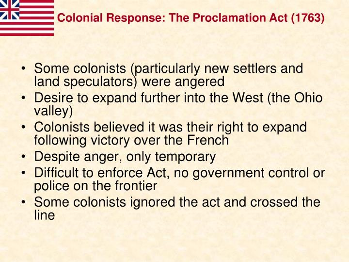 Colonial Response: The Proclamation Act (1763)