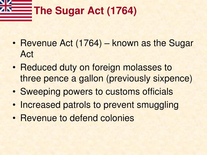 The Sugar Act (1764)