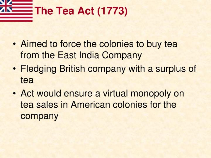 The Tea Act (1773)