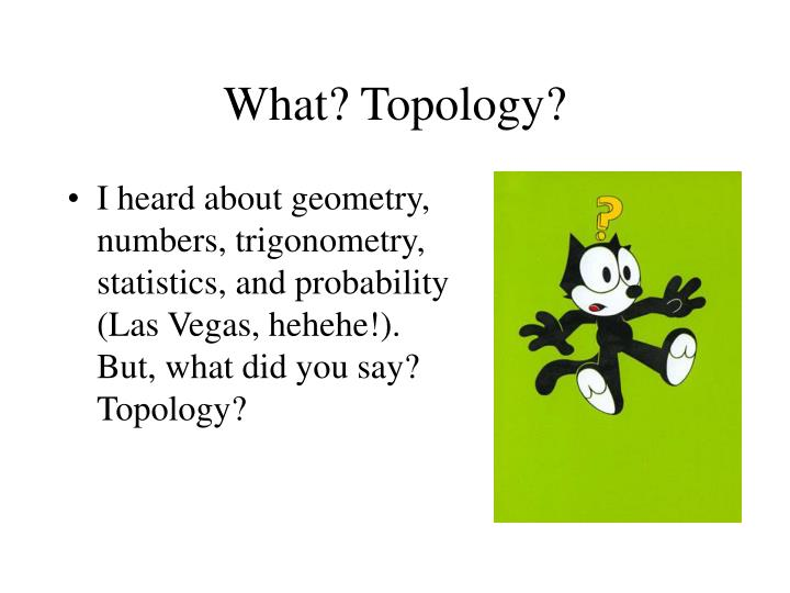 What topology