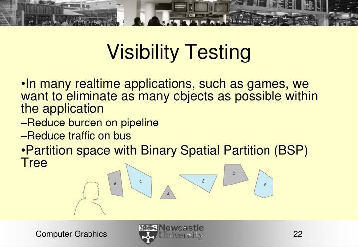 Visibility Testing