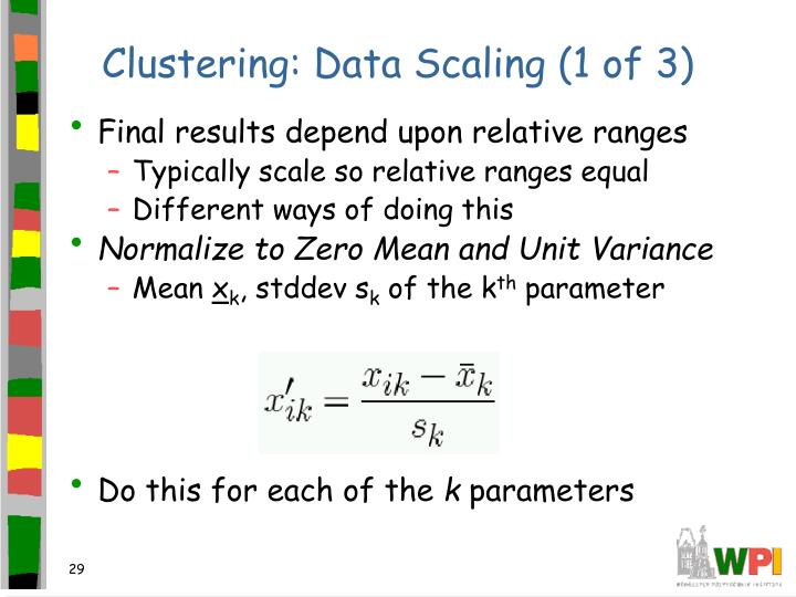 Clustering: Data Scaling (1 of 3)