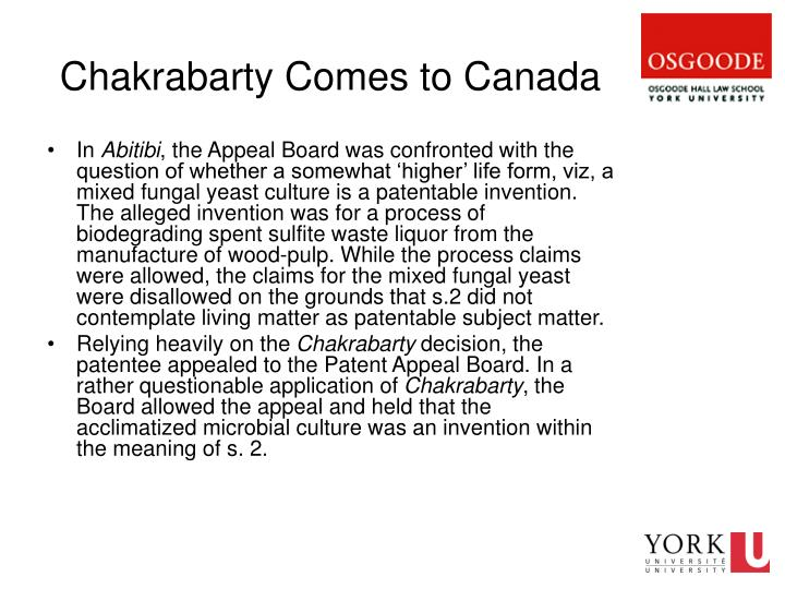 Chakrabarty Comes to Canada