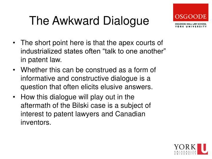The Awkward Dialogue