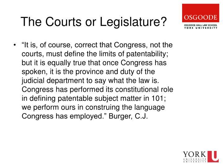 The Courts or Legislature?