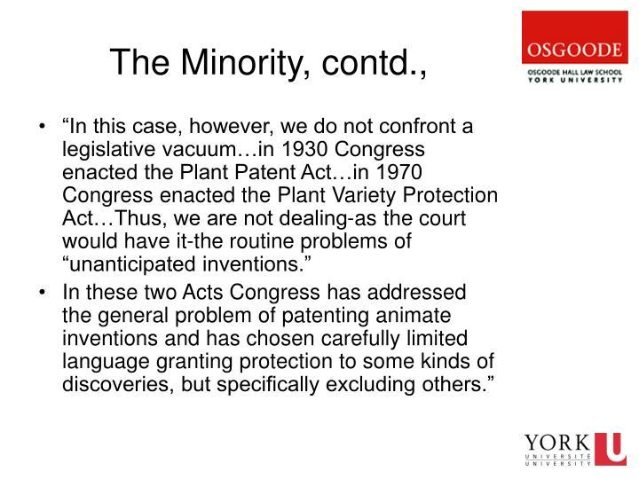 The Minority, contd.,