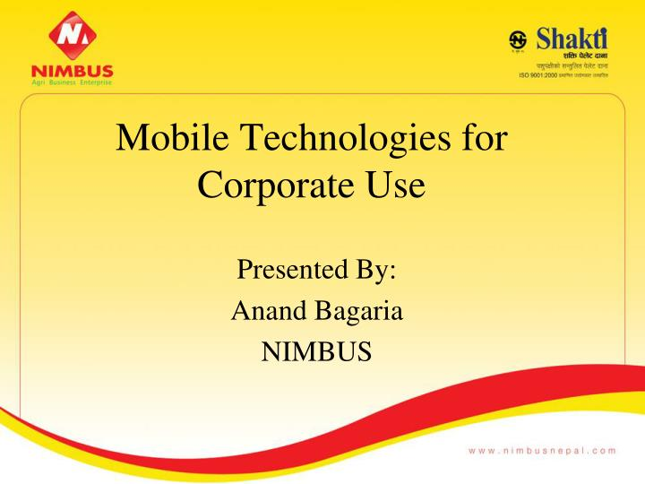 Mobile technologies for corporate use
