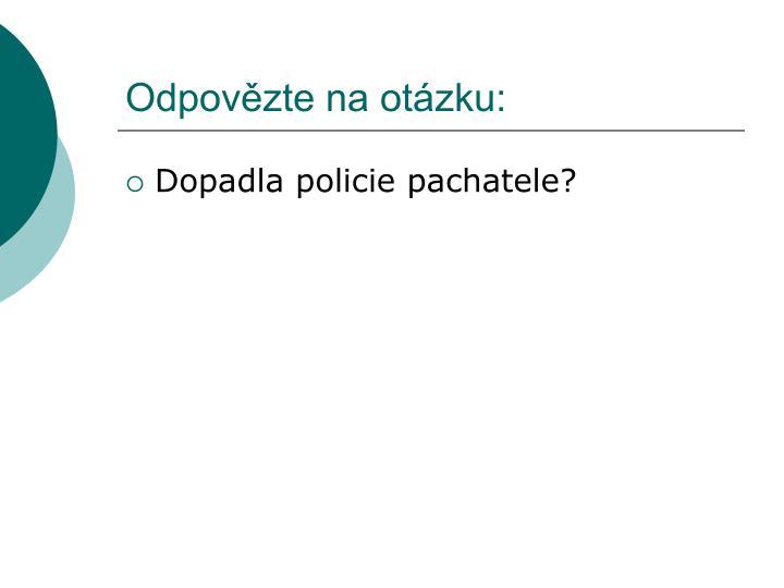 Odpovězte na otázku: