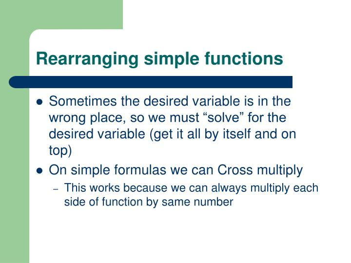 Rearranging simple functions