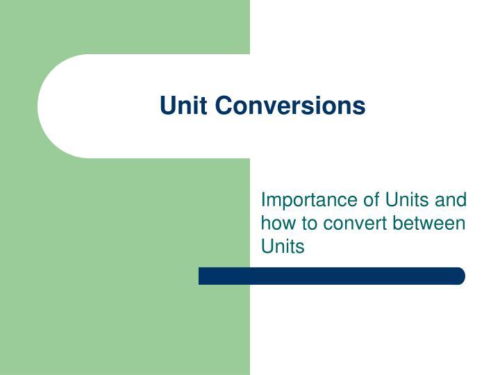 Unit Conversions