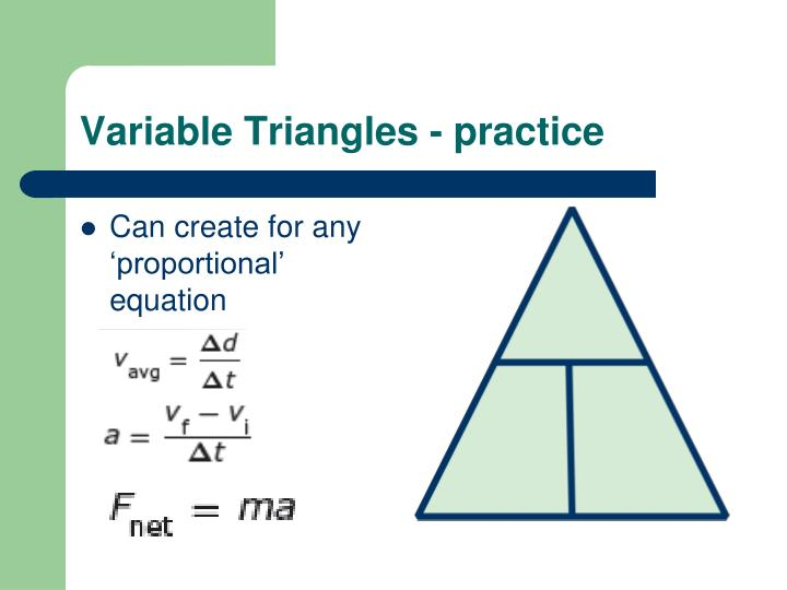 Variable Triangles - practice