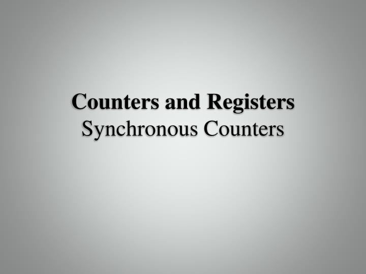 counters and registers synchronous counters n.
