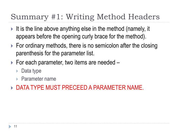 Summary #1: Writing Method Headers