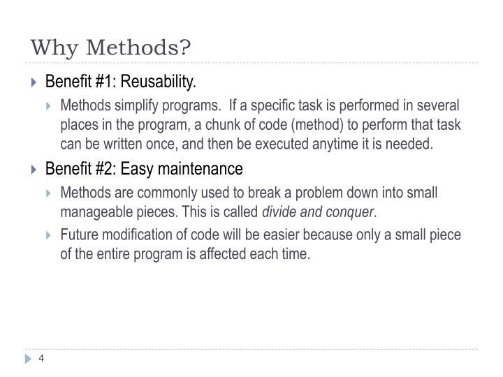 Why Methods?
