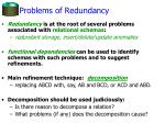 problems of redundancy