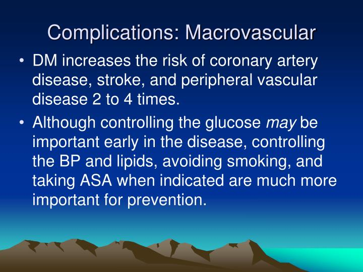 Complications: Macrovascular