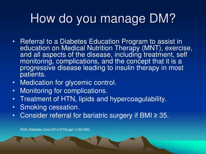 How do you manage DM?
