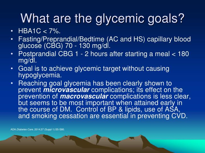 What are the glycemic goals?