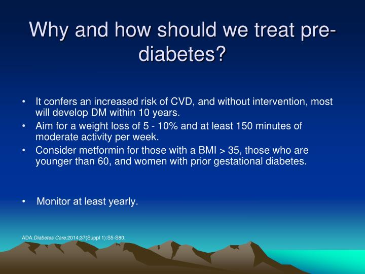 Why and how should we treat pre-diabetes?
