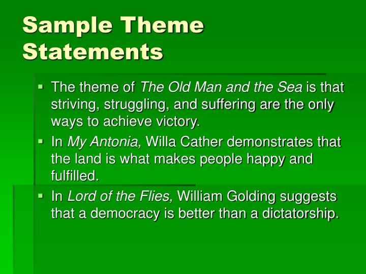 Sample Theme Statements