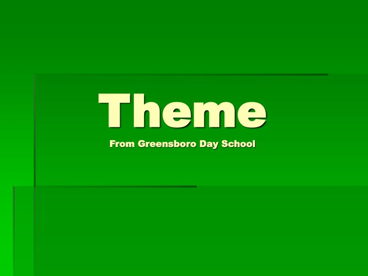 Theme from greensboro day school