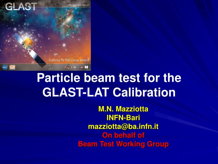 particle beam test for the glast lat calibration n.