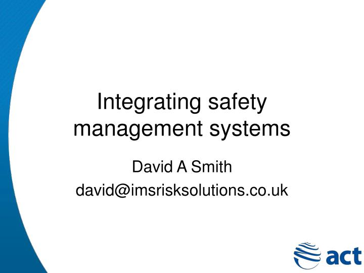 integrating safety management systems n.