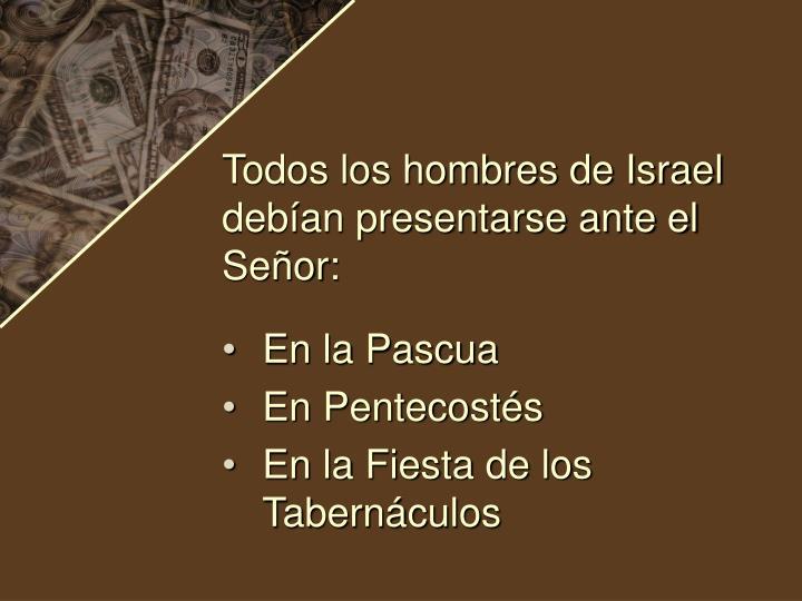 Todos los hombres de Israel