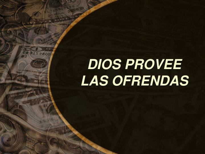 DIOS PROVEE LAS OFRENDAS