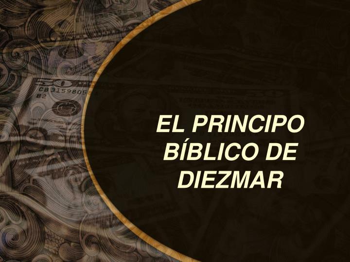 EL PRINCIPO BÍBLICO DE DIEZMAR