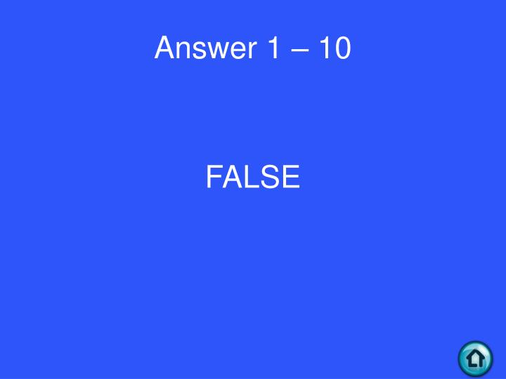 Answer 1 – 10