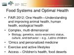 food systems and optimal health1