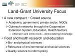 land grant university focus