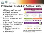 programs focused on access hunger