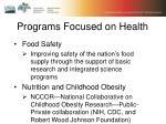 programs focused on health